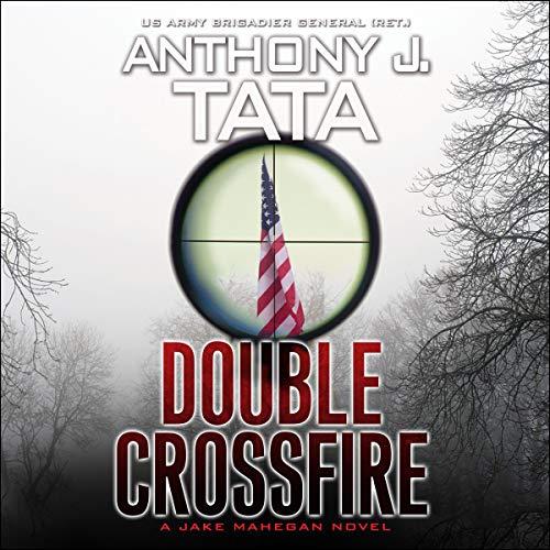 Double Crossfire: Jake Mahegan Thriller Series, Book 6