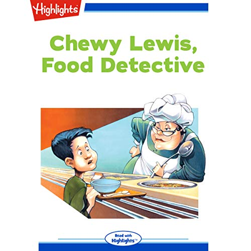 Chewy Lewis Food Detective copertina