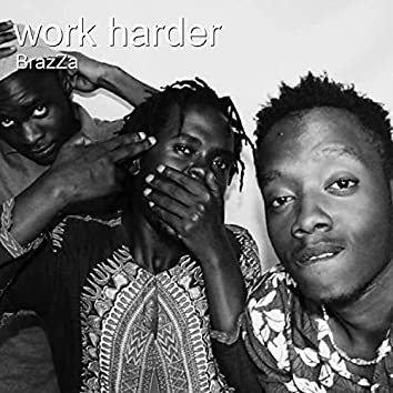 Work Harder (Radio Edit)