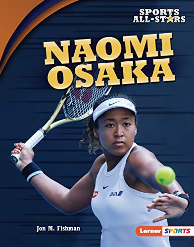 Naomi Osaka (Sports All-Stars (Lerner  Sports)) (English Edition)