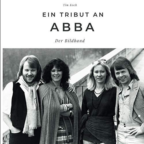 Ein Tribut an ABBA: Der Bildband