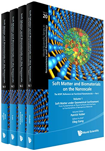 Soft Matter and Biomaterials on the Nanoscale:The WSPC Reference on Functional Nanomaterials — Part I(In 4 Volumes)Volume 1: Soft Matter under Geometrical ... Nanotechnology Book 20) (English Edition)
