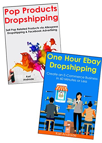 DROPSHIP MASTERY: Create a Physical Product Dropshipping Business from Absolute Scratch… Pop Products & Ebay Selling Bundle