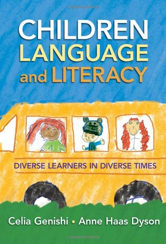 Children Language And Literacy Diverse Learners In Diverse Times Language Literacy Series Language And Literacy Paperback