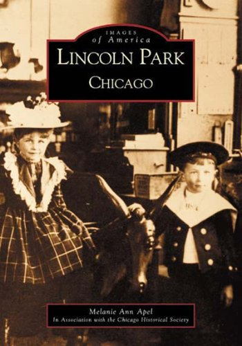 Lincoln Park, Chicago  (IL)  (Images of America)
