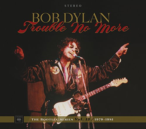 Trouble no More: The Bootleg Series Volume [CD]