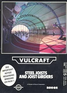 Vulcraft - Steel Joists and Joist Girders