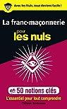 La franc-maçonnerie pour les Nuls en 50 notions clés par Benhamou