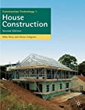 Construction Technology 1: House Construction (Building and Surveying Series)