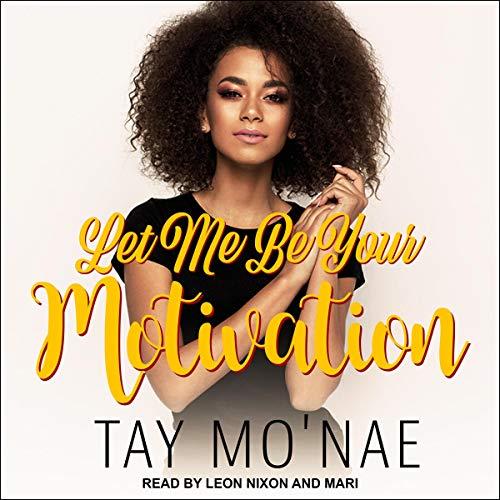 Couverture de Let Me Be Your Motivation