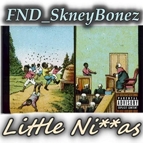 FND_SkneyBonez