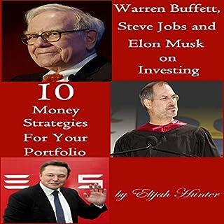 Warren Buffett, Steve Jobs, and Elon Musk on Investing audiobook cover art