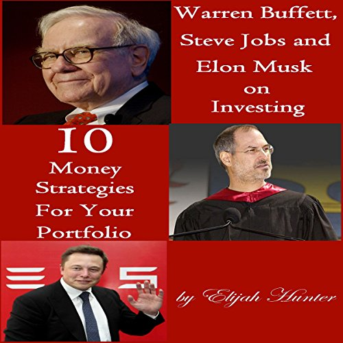 Warren Buffett, Steve Jobs, and Elon Musk on Investing audiobook cover art