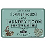 ANJOOY Retro Metal Tin Signs - Self Service Open 24 Hours Laundry Room Drop Your Pants Here 25 Per Load - Vintage Iron Sign for Commercial Home Cafes Homes Bars Funny Door Art Wall Decor 8'x12'