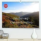 Jakobsweg - Camino Primitivo (Premium, hochwertiger DIN A2 Wandkalender 2022, Kunstdruck in Hochglanz): Pilgerweg von Oviedo nach Santiago de Compostela (Geburtstagskalender, 14 Seiten )