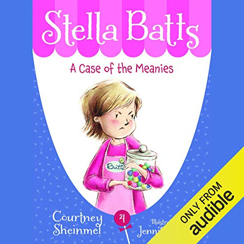 A Case of the Meanies: Stella Batts, Book 4 Titelbild