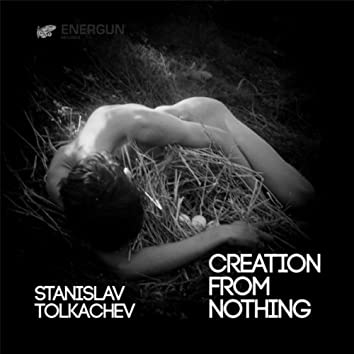 Creation From Nothing EP
