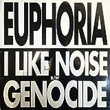 I Like Noise - Euphoria 12'