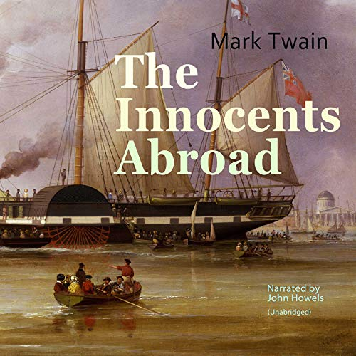 The Innocents Abroad audiobook cover art