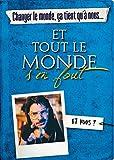 Changer le monde, ça tient qu'à nous... ET TOUT LE MONDE S'EN FOUT - Format Kindle - 9782412042120 - 10,99 €