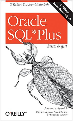 Oracle SQL*Plus - kurz & gut (O\'Reillys Taschenbibliothek)