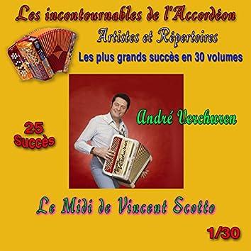 Les incontournables de l'accordéon, vol. 1 (Le midi de Vincent Scotto) [25 succès]