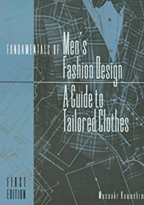 Free Fundamentals Of Men S Fashion Design A Guide To Tailored Clothes By Masaaki Kawashima Ebook Sel Free Ebook Pdf Download Read Online