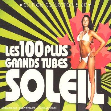 Les 100 Plus Grands Tubes Soleil