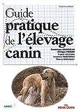 Guide pratique de l'élevage canin