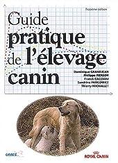 Guide pratique de l'élevage canin de Dominique Grandjean