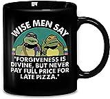 N\A Gli Uomini saggi delle Tartarughe Ninja Dicono Che Il perdono è divino ma Non pagano mai Il Prezzo Intero per la Pizza in Ritardo Tazza da caffè in Ceramica Tazze da tè Tazza mugreeva