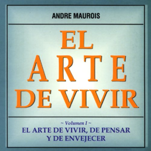 El Arte de Vivir [The Art of Living] audiobook cover art