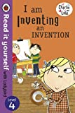 Charlie and Lola: I am Inventing an Invention - Read it yourself with Ladybird: Level 4 (Read It...