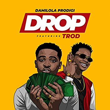 Drop (feat. Trod)