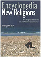 Encyclopedia of New Religions: New Religious Movements, Sects and Alternative Spiritualities by Christopher H. Partridge (2006-09-01)