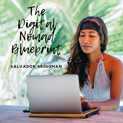 The Digital Nomad Blueprint Titelbild