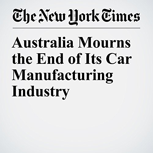 Australia Mourns the End of Its Car Manufacturing Industry copertina