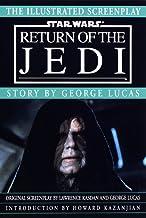 Illustrated Screenplay: Star Wars: Episode 6: Return of the Jedi