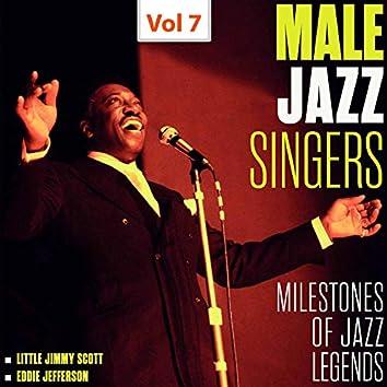 Milestones of Jazz Legends - Male Jazz Singers, Vol. 7