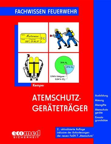 Atemschutzgeräteträger (ecomed Sicherheit)