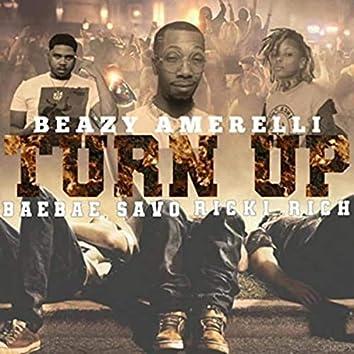 Turn Up (feat. Ricki Rich & Bae Bae Savo)