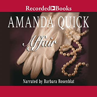 Affair                   By:                                                                                                                                 Amanda Quick                               Narrated by:                                                                                                                                 Barbara Rosenblat                      Length: 11 hrs and 53 mins     517 ratings     Overall 4.3