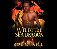 Wildfire Sea Dragon (Fire & Rescue Shifters: Wildfire Crew)