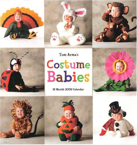 Tom Arma's Costume Babies 2009 Calendar