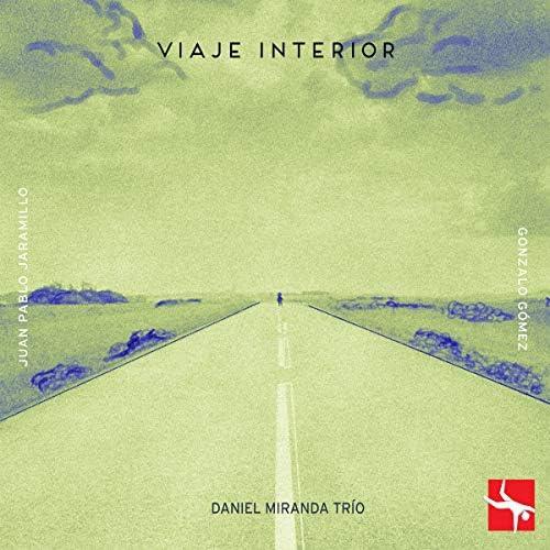 Daniel Miranda feat. Juan Pablo Jaramillo & Gonzalo Gómez