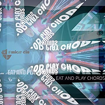 Eat and Play Chords