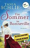 Ein Sommer in Bonneville: Roman