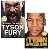 Behind the Mask: My Autobiography By Tyson Fury & Undisputed Truth: My Autobiography By Mike Tyson 2 Books Collection Set