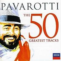 Pavarotti-the 50 Greatest