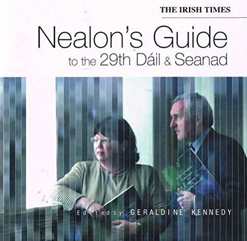 The 'Irish Times' Nealon's Guide to the 29th Dail and Seanad